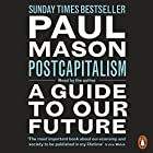 PostCapitalism: A Guide to Our Future Hörbuch von Paul Mason Gesprochen von: Paul Mason
