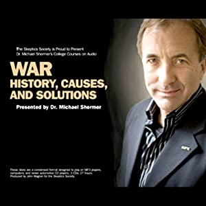 War: History, Causes, Solutions | [Michael Brant Shermer]