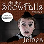 As the Snow Falls, Vol. 1: Muse Series, Book 1 (       UNABRIDGED) by M. D. James Narrated by Micah Blakeslee