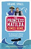 The Princess Matilda Comes Home