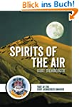 Spirits of the Air: Part of the Kurt...