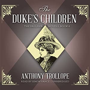 The Duke's Children Audiobook