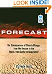 Forecast: The Consequences of Climate...