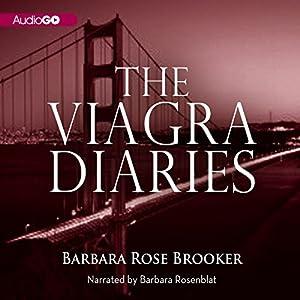 The Viagra Diaries | [Barbara Rose Brooker]