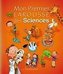 MON PREMIER LAROUSSE DES SCIENCES