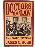 Doctors and the Law: Medical Jurisprudence in Nineteenth-Century America
