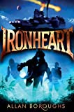 img - for Ironheart (Legend of Ironheart) by Allan Boroughs (2014-01-02) book / textbook / text book