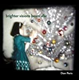 Brighter Visions Beams Afar