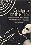 Cocteau on the film; (0486227774) by Cocteau, Jean