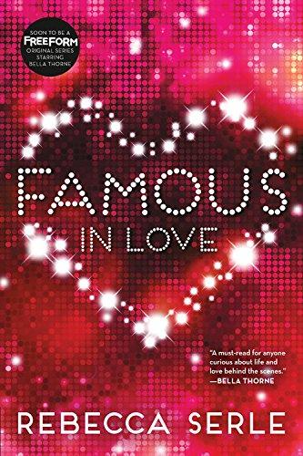 Famous in Love [Serle, Rebecca] (Tapa Blanda)