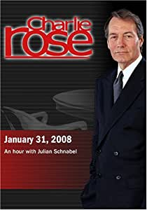 Charlie Rose - Julian Schnabel (January 31, 2008)