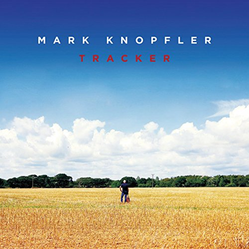 Mark Knopfler - Tracker [deluxe Edition] - Zortam Music