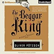 The Beggar King: A Hangman's Daughter Tale | Oliver Pötzsch, Lee Chadeayne (translated by)