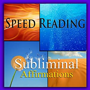 Speed-Reading Subliminal Affirmations: Reading Faster & Skimming Text, Solfeggio Tones, Binaural Beats, Self-Help, Meditation, Hypnosis | [Subliminal Hypnosis]