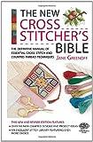 New Cross Stitcher's Bible (Cross Stitch (David & Charles))