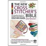 New Cross Stitcher's Bible (Cross Stitch (David & Charles)) ~ Jane Greenoff