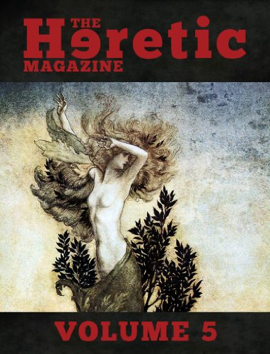 The Heretic Magazine - Volume 5