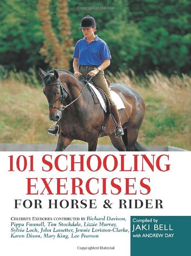 101 Schooling Exercises for Horse and Rider