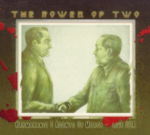 Power of Two: Karmakanic & Agents of Mercy - Live USA by Agents of Mercy