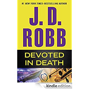 Devoted in Death - Kindle edition by J. D. Robb. Romance Kindle eBooks @ Amazon.com.