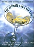The Ultimate A-to-Z Bar Guide (0767901975) by Herbst, Sharon Tyler