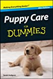 Puppy Care For Dummies®, Mini Edition