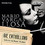 Die Enthüllung | Mario Vargas Llosa