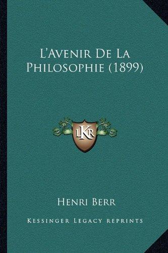 L'Avenir de La Philosophie (1899)