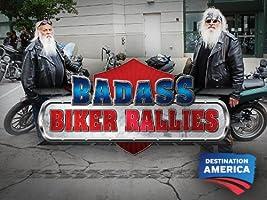 Badass Biker Rallies Season 1