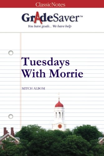 tuesdays with morrie essays life Mostly, my thanks to morrie, for wanting to do this last thesis together have you ever had a teacher like this the curriculum the last class of my old professor's life took place once a week in his house, by a window in the study where he could watch a small hibiscus plant shed its pink leaves the class met on tuesdays.