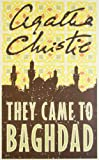 Agatha Christie - They Came To Baghdad (0007282524) by Agatha Christie