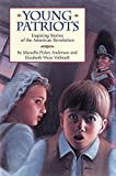 img - for Young Patriots: Inspiring Stories of the American Revolution book / textbook / text book