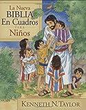 La nueva Biblia en cuadros para ni�os (Spanish Edition)