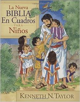 La nueva Biblia en cuadros para niños (Spanish Edition): Kenneth N