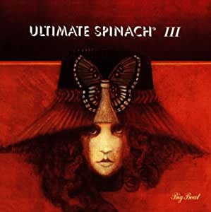 Ultimate Spinach Ultimate Spinach Iii Amazon Com Music