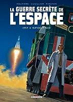 La guerre secrète de l'espace T01 1957 Spoutnik