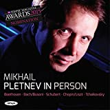 Pletnev in Person - Beethoven: Piano Sonata Op.2 No.2; Bach/Busoni: Chaconne; Schubert Impromptus D899 Nos.1 & 3; Chopin/Liszt: The Maidens Wish Op.74; Tchaikovsky: Nocturne Op.19 No.4, The Seasons - 'November - On the Troika' Op.37b No.11