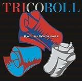 Tricoroll