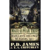The Maul and the Pear Tree: The Ratcliffe Highway Murders 1811by Baroness P. D. James