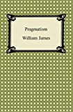Image of Pragmatism [with Biographical Introduction]