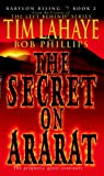 img - for Babylon Rising: The Secret on Ararat book / textbook / text book