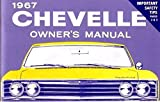 img - for 1967 Chevelle Owner's Manual book / textbook / text book