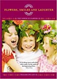 Power of Flowers: Flowers Smiles & Laughter [DVD] [Import]
