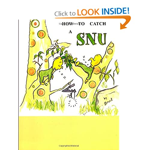 How To Catch A SNU (9781463782832) Brook Books