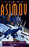 The Complete Stories of Isaac Asimov: v. 2 (0002241501) by Asimov, Isaac
