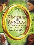 Le Seigneur des Anneaux (guide du film) : La Communauté de l'Anneau