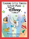 Teaching Little Fingers to Play More Disney Tunes Book Only