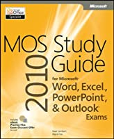MOS 2010 Study Guide for Microsoft Word, Excel, PowerPoint, and Outlook ebook download