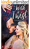 With A Twist (Bad Habits Book 1) (English Edition)