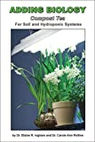 img - for Adding Biology for Soil and Hydroponic Systems book / textbook / text book